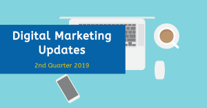 Recent Digital Marketing Updates 2019