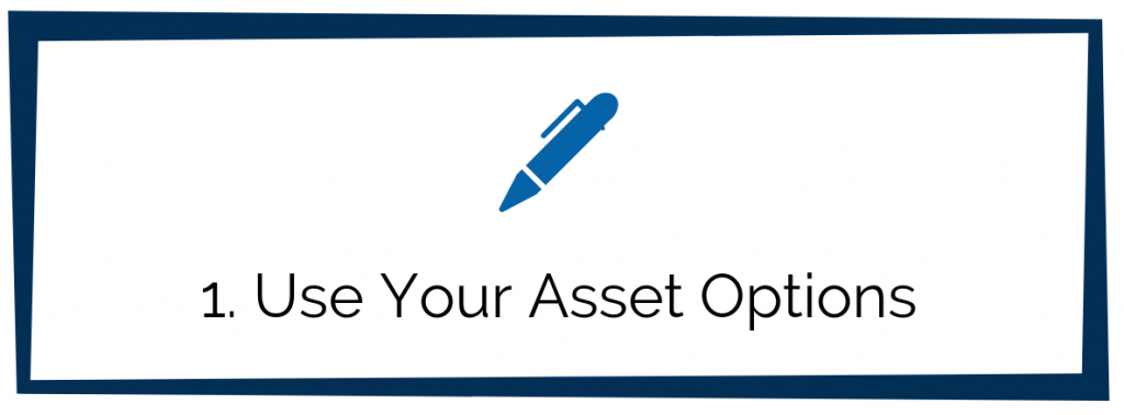 Use Your Asset Options