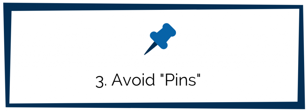 Avoid Pins