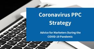 Coronavirus PPC Strategy