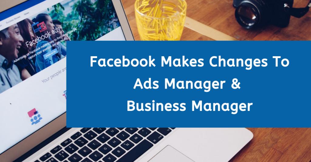 Facebook Ads Manager Updates