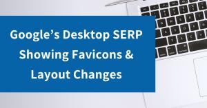 Google's Desktop SERP Sees Layout Changes