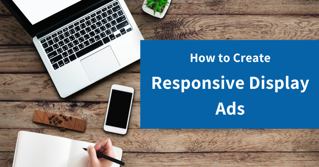 How to Create Responsive Display Ads