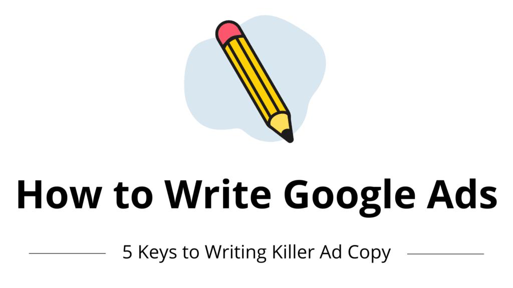 How to write Google ads